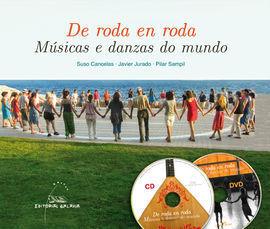 DE RODA EN RODA. MUSICAS E DANZAS DO MUNDO (CON CD E DVD)