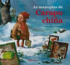 AS MANOPLAS DE CARAPUCHIÑA