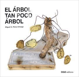 EL ÁRBOL TAN POCO ÁRBOL