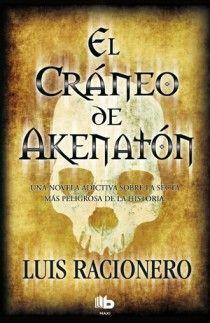 EL CRÁNEO DE AKHENATON