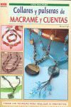 COLLARES Y PULSERAS DE MACRAM� Y CUENTAS