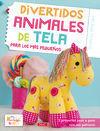 DIVERTIDOS ANIMALES DE TELA PARA LOS MAS PEQUEÑOS
