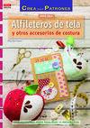 ALFILETEROS DE TELA Y OTROS ACCESORIOS DE COSTURA