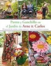 PUNTO Y GANCHILLO EN EL JARDIN DE ARNE & CARLOS