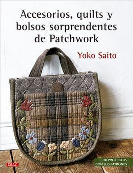 ACCESORIOS, QUILTS Y BOLSOS SORPRENDENTES DE PATCHWORK