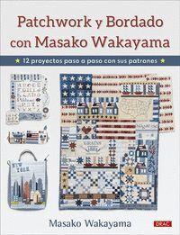 PATCHWORK Y BORDADO CON MASAKO WAKAYAMA