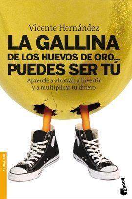 GALLINA DE LOS HUEVOS DE ORO ..., LA