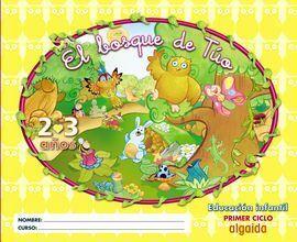 EL BOSQUE DE TÚO, 2 Y 3 EDUCACIÓN INFANTIL, 2 AÑOS