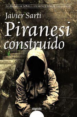 PIRANESI CONSTRUIDO