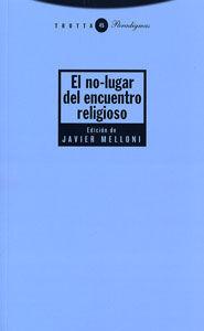 EL NO-LUGAR DEL ENCUENTRO RELIGIOSO