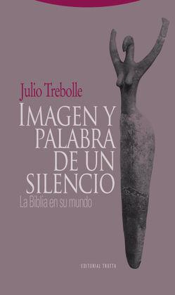 IMAGEN Y PALABRA DE UN SILENCIO