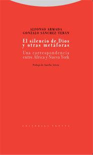 EL SILENCIO DE DIOS Y OTRAS METÁFORAS