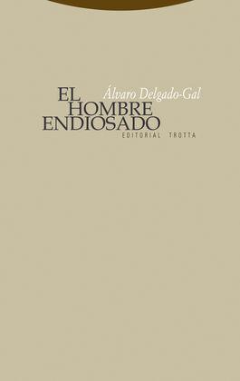 EL HOMBRE ENDIOSADO
