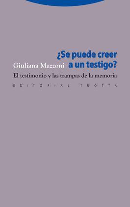 SE PUEDE CREER A UN TESTIGO?-EL TESTIMONIO Y TRAMPAS MEMORIA