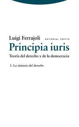 PRINCIPIA IURIS. TEORÍA DEL DERECHO Y DE LA DEMOCR