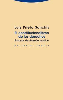 CONSTITUCIONALISMO DE LOS DERECHOS