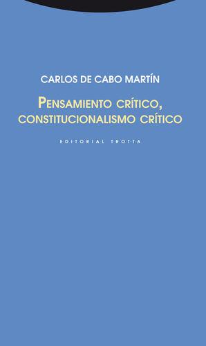 PENSAMIENTO CRÍTICO, CONSTITUCIONALISMO CRÍTICO