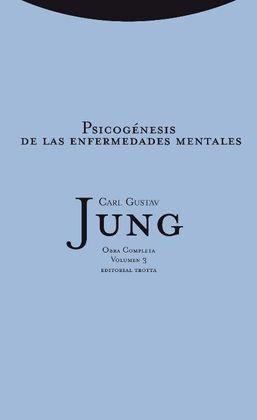 O.C. JUNG. 3. (RCA.). PSICOGENESIS DE LAS ENFERMEDADES MENT