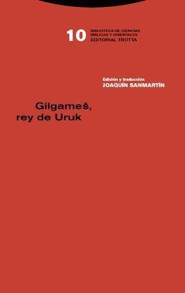 GILGAME?, REY DE URUK