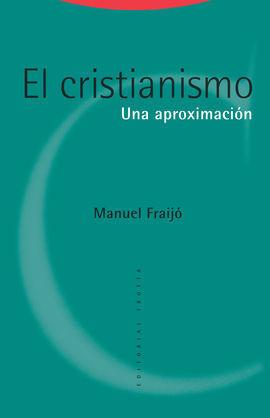 CRISTIANISMO, EL. UNA APROXIMACION