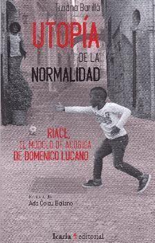 UTOPIA DE LA NORMALIDAD