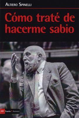 CÓMO TRATE DE HACERME SABIO