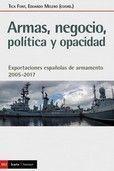 ARMAS, NEGOCIO, POLITICA Y OPACIDAD