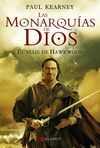 MONARQUIAS DE DIOS, 1 VIAJE HAWKWOOD