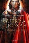 GUERRA DE LAS ROSAS, LA (III)