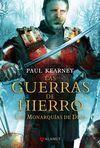 MONARQUIAS DIOS, 3 GUERRAS HIERRO