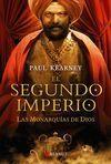 MONARQUIAS DIOS, 4. EL SEGUNDO IMPERIO