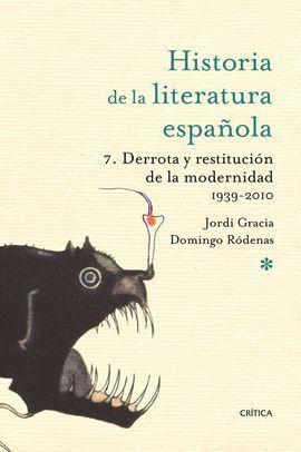 HISTORIA DE LA LITERATURA ESPAÑOLA. VOL 7