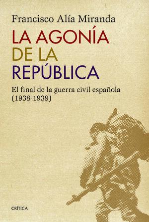 LA AGONIA DE LA REPUBLICA