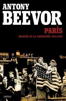 PARIS DESPUES DE LA LIBERACION: 1944-1949