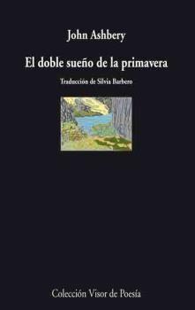 EL DOBLE SUEÑO DE LA PRIMAVERA