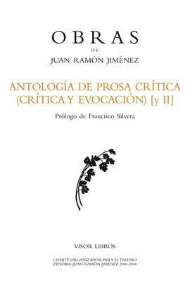 ANTOLOGÍA DE PROSA CRÍTICA (CRÍTICA Y EVOCACIÓN) II
