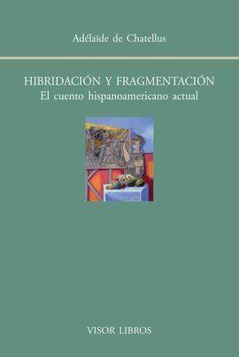 HIBRIDACIÓN Y FRAGMENTACIÓN