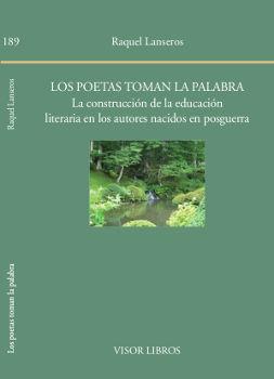 POETAS TOMAN LA PALABRA, LOS  LA CONSTRUCCIÓN