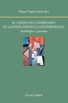 CANON DEL COMPROMISO EN LA POESÍA ESPAÑOLA CONTEMPORÁNEA, EL