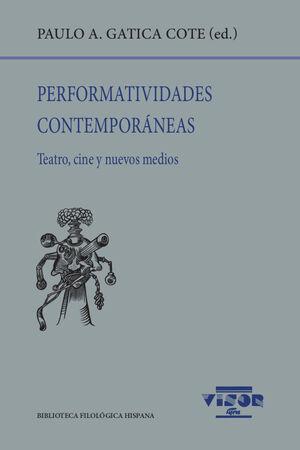 PERFOMATIVIDADES CONTEMPORÁNEAS