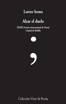 ALZAR EL DUELO