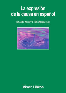 EXPRESIÓN DE LA CAUSA EN ESPAÑOL, LA