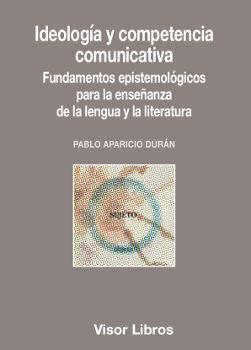 IDEOLOGÍA Y COMPETENCIA COMUNICATIVA
