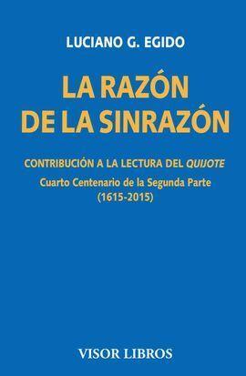 LA RAZON DE LA SINRAZON. CONTRIBUCION A LA LECTURA DEL QUIJOTE