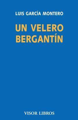 UN VELERO BERGANTIN. DEFENSA DE LA LITERATURA