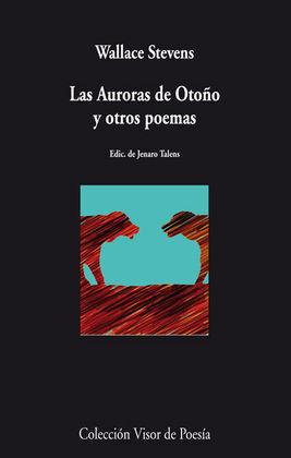 LAS AURORAS DE OTOÑO Y OTROS POEMAS
