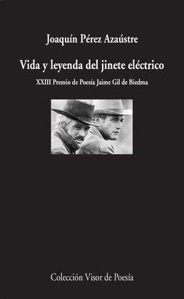 VIDA Y LEYENDA DEL JINETE ELÉCTRICO