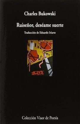 RUISEÑOR, DESÉAME SUERTE