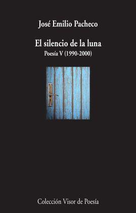EL SILENCIO DE LA LUNA POESA V (1990-2000)