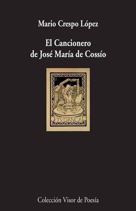 EL CANCIONERO DE JOSE MARÍA DE COSSÍO